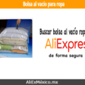 Comprar bolsas al vacío para ropa en AliExpress